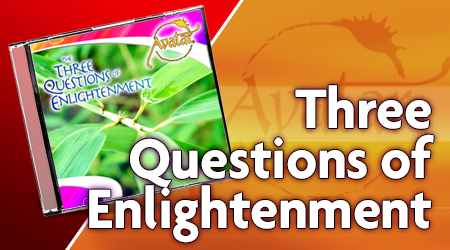 Three Questions of Enlightenment