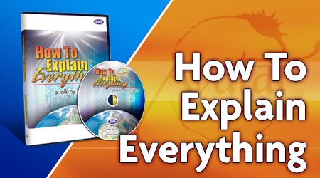 How To Explain Everything